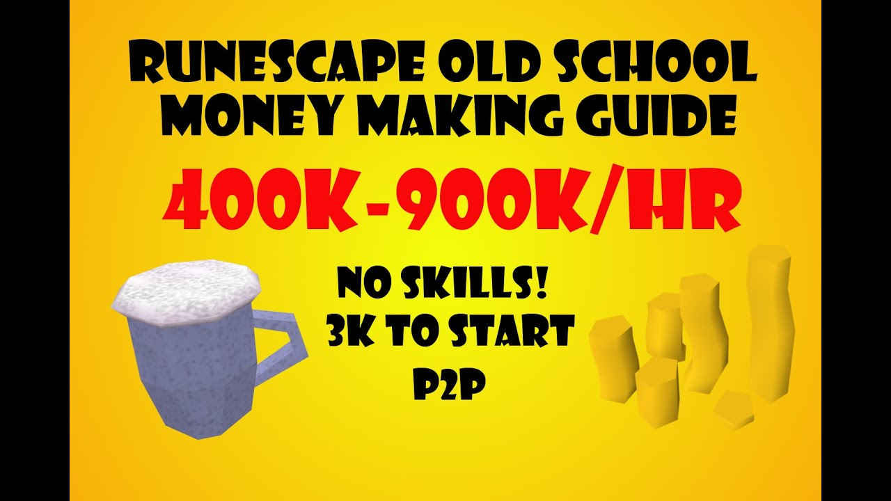 old school rs money making guide p2p
